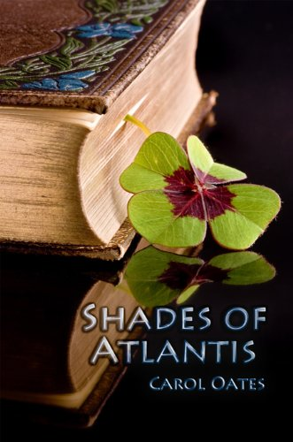 Shades of Atlantis by Carol Oates