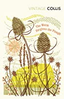 The Worm Forgives the Plough (Vintage Classics)