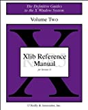 Xlib Reference Manual R5 (Definitive Guides to the X Window System) (1565920066) by Nye, Adrian