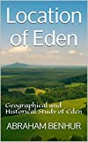 Location of Eden: Geographical and Historical Study of Eden
