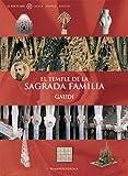 img - for Sagrada Familia: Antoni Gaudi (English, Catalan and Spanish Edition) book / textbook / text book