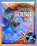 img - for Teaching Science for All Children: An Inquiry Approach (with
