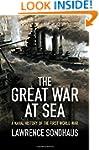 The Great War at Sea: A Naval History...