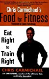 Chris Carmichael's Food for Fitness (0425202550) by Chris Carmichael
