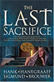 The Last Sacrifice (0842384421) by Brouwer, Sigmund