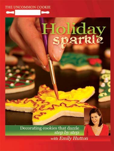 Holiday Sparkle - Decorating Cookies that Dazzle, Step by Step DVD
