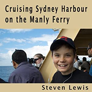 Cruising Sydney Harbour on the Manly Ferry Walking Tour