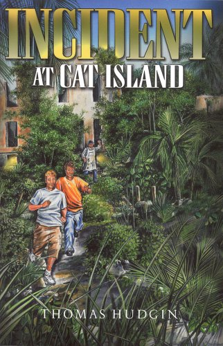 INCIDENT AT CAT ISLAND, Hudgin, Thomas L.