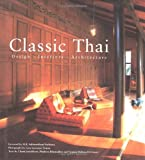img - for Classic Thai: Architecture, Design, and Interiors book / textbook / text book