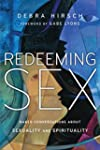 Redeeming Sex: Naked Conversations Ab...