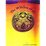 The Witches of Oz ~ J. Philips