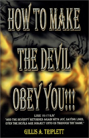 How To Make The Devil Obey You!!! (How To Defeat The Devil compare prices)