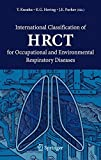 img - for International Classification of HRCT for Occupational and Environmental Respiratory Diseases book / textbook / text book