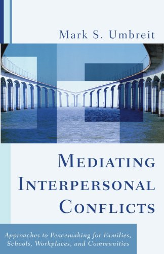 Mediating Interpersonal Conflicts: Approaches to...