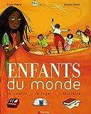 echange, troc Estelle Vidard, Mayalen Goust - Enfants du monde