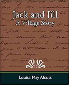 Jack And Jill A Village Story 9781594628634