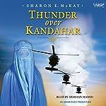 Thunder Over Kandahar | Sharon E. McKay