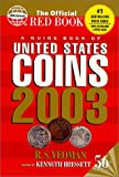 A Guide Book of United States Coins 2003: The Official Red Book (1582381909) by Yeoman, R.S.