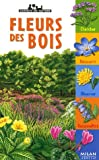 Fleurs des bois