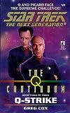Greg Cox Q-strike (Star Trek: The Next Generation)