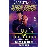 Q-Strike (Star Trek The Next Generation, Book 49) ~ G. Cox