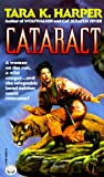 Cataract (0345380525) by Tara K. Harper
