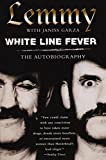 img - for White Line Fever: The Autobiography by Lemmy Kilmister (2004-01-01) book / textbook / text book