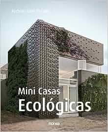 Amazon.com: Small Eco Houses: Mini Casas Ecologicas (Architecture