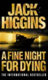 Jack Higgins A Fine Night for Dying