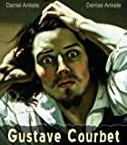 img - for Gustave Courbet: 150+ Realist Paintings - Realism book / textbook / text book