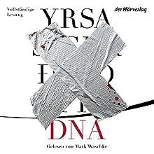 DNA Hörbuch von Yrsa Sigurdardóttir Gesprochen von: Mark Waschke