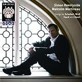 Songs by Schubert, Wolf, Faure and Ravel ~ Simon Keenlyside