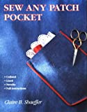 Sew Any Patch Pocket (093208625X) by Shaeffer, Claire B.