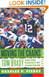 Moving the Chains: Tom Brady and the...