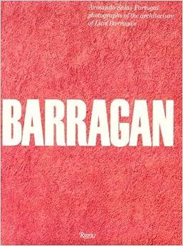 Barragan: Armando Salas Portugal photographs of the architecture of