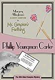 Mr  Campion's Farthing: Albert Campion #20 (Albert Campion Mystery)
