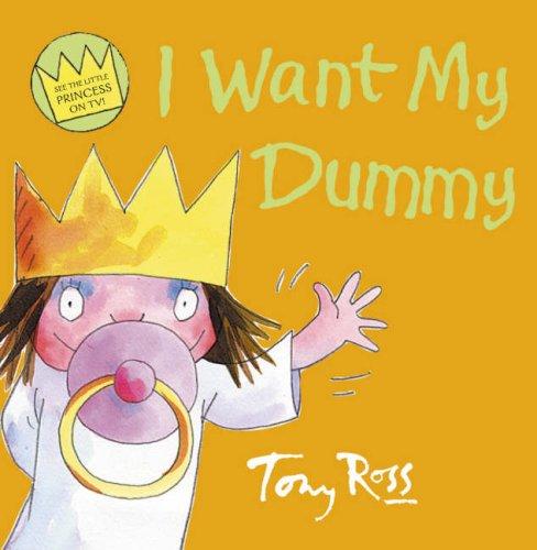 I Want My Dummy (Little Princess) PDF
