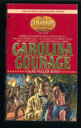 Image for CAROLINA COURAGE (The Holts : An American Dynasty, Vol. 3)