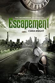 Escapement (Steampunk) (The Neumarian Chronicles)