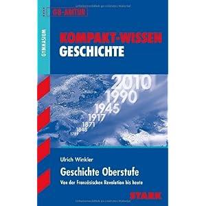 eBook Cover für  Kompakt Wissen Gymnasium Geschichte Oberstufe G8 Abitur Von der Franz xF6 sischen Revolution bis heute Kompakt Wissen Geschichte