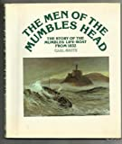 Men of Mumbles Head: Story of the Mumbles Life-boat from 1832 (0850884470) by Smith, Carl