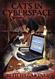 img - for Cats In Cyberspace by Hilgartner, Beth (2004) Paperback book / textbook / text book