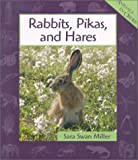 img - for Rabbits, Pikas, and Hares (Animals in Order) book / textbook / text book