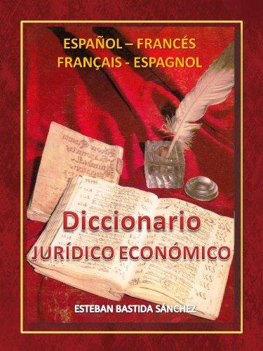 DICCIONARIO JURIDICO ECONOMICO ESPAÑOL FRANCES