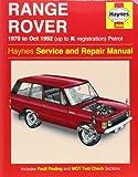 Range Rover V8 Petrol Owners Workshop Manual: 70-92 (Haynes Service and Repair Manuals)