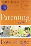 img - for Parenting With Love And Logic (Updated and Expanded Edition) book / textbook / text book