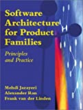 img - for Software Architecture for Product Families: Principles and Practice book / textbook / text book
