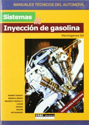 Sistemas de inyección de gasolina (Manuales técnicos del automóvil)