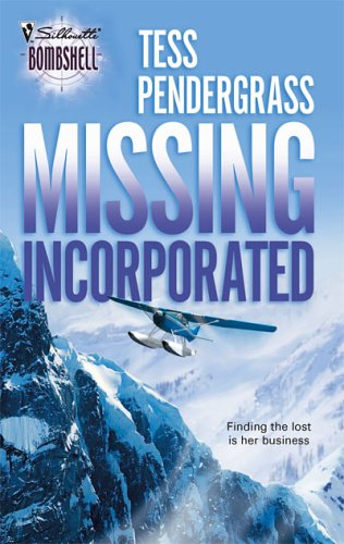 Missing Incorporated (Silhouette Bombshell), TESS PENDERGRASS