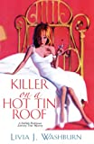 Killer On A Hot Tin Roof: (Delilah